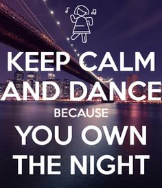 Keep Calm and Dance because you own the night! Bee Sting, Keep Calm Quotes, Dance, Feelings, Night, Bees, Honey, Poster, Create
