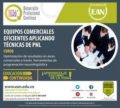 Inscríbete al curso Equipos Comerciales Eficientes Aplicando Técnicas de #PNL. #EANL3