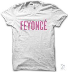For Kendall!  Feyonce Shirt
