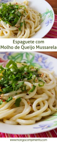 Receita de Espaguete com molho de Queijo Mussarela #receita #comida #macarrão #queijo