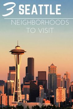 Ready to take a trip to Seattle Washington? There's more than just rain and coffee, here are 3 awesome neighborhoods that need to go on your Seattle travel bucket list!
