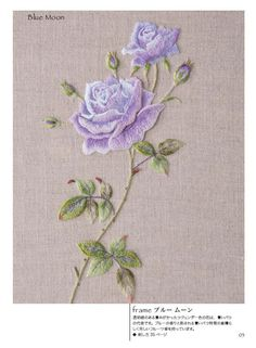 Lilac rose with embroidery http://japanembroidery.blogspot.ru/