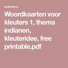 Woordkaarten voor kleuters 1, thema indianen, kleuteridee, free printable.pdf