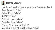 Rogue One, Star Wars, Saw Gerrera, Galen Erso, K2SO, K-2SO, Chirrut Imwe, Baze Malbus, Bodhi Rook, Jyn Erso, Cassian Andor