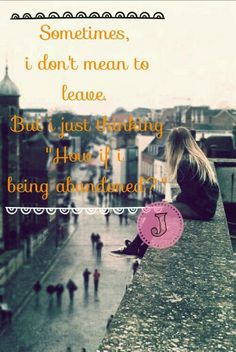 #quote #girls #leave #alone #sad #abandoned