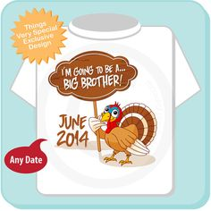 Thanksgiving Turkey, I'm going to be a Big Brother Tee shirt or Onesie with cute Turkey and Due date