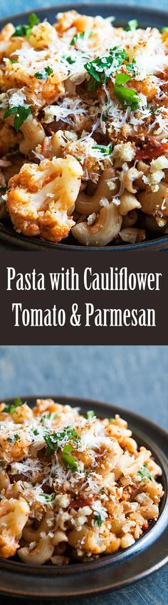Pasta with Cauliflower, Tomatoes, and Parmesan