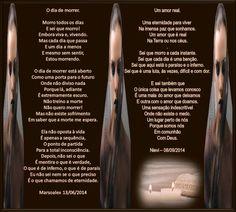 O DIA DE MORRER... EM DUETO COM MARSO E SUAS ARTES ---OBRIGADA!--- - Encontro de Poetas e Amigos