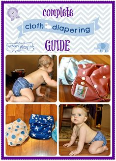 My Merry Messy Life: Complete Cloth Diapering Guide - perfect if you'd like to make the switch but aren't sure how to start!