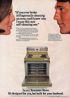 """This 1971 Kenmore stove was """"Designed for you, but built for your husband."""" He's more important of course.  (Photo)"""