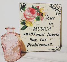 cuadro -cartel deco frases madera Decoupage, Wood Signs, Diy And Crafts, Spanish Quotes, Handmade, Inspiration, Yard Sign Stakes, Craft, Wood Cutouts