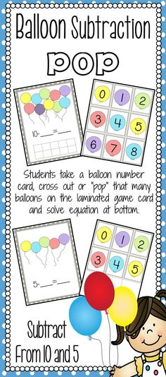"""Subtraction Balloon Pop Game: Students practice subtracting from 10 and 5. Awesome way to teach your students what subtraction means with a very visual game.   Students pick a number card and then """"X"""" off that many balloons on their laminated game page with a dry erase marker. They count the remaining balloons and then use this to complete the equation written on the board!"""
