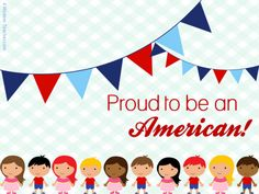 Classroom Freebies Too: July 4th Proud to be an American Printable