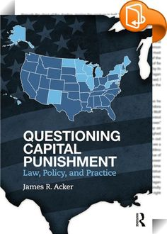 Questioning Capital Punishment    ::  <P>The death penalty has inspired controversy for centuries. Raising questions regarding capital punishment rather than answering them, <I>Questioning Capital Punishment</I> offers the footing needed to allow for more informed consideration and analysis of these controversies. Acker edits judicial decisions that have addressed constitutional challenges to capital punishment and its administration in the United States and uses complementary material...