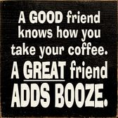 A Good friend knows how you take your coffee. A GREAT friend ADDS BOOZE. bushmills, or at least some bailey's or framboise True Friends, Great Friends, Quote Friends, Cute Quotes, Great Quotes, Amazing Quotes, Funny Signs, Funny Jokes, Stupid Memes