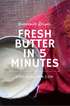The most satisfying thing in the WORLD is to make your own butter rather than buying butter at your local grocery store. I would much rather enjoy classic butter with a slice of freshly baked bread than margarine or any unnatural spread you can get… Cream Bowls, Most Satisfying, Homemade Butter, Fresh Cream, Freshly Baked, Bread Baking, Grocery Store, Glass Jars, Lime