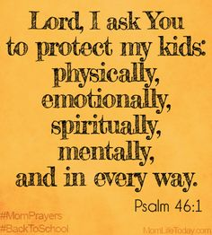 "We Ask for Protection | ""God is our refuge and strength, a very present help in trouble."" Psalm 46:1"