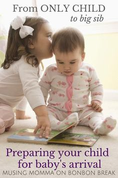 Preparing Your Child for A New Baby  -- Ellie has great tips to help that transition from one to two kids.  What would you add to the list?