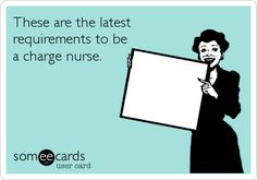 These are the latest requirements to be a charge nurse.