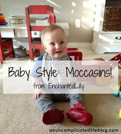 an uncomplicated life blog: Baby Style: Moccasins! from EnchantedLilly