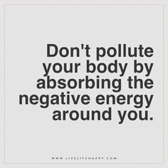 Don't Pollute Your Body by Absorbing