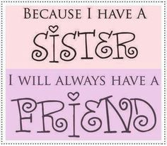 To both my sisters..