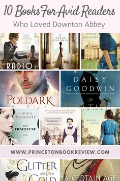10 Books For Avid Readers Who Loved Downton Abbey!
