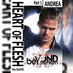 Cover '#HeartOfFlesh Andrea part 1'  #beyondthefleshsaga  FREE ON AMAZON FOR LIMITED TIME! 😀 TAKE IT NOW 👈 Thank You 🙏  #books #book #read #reading #reader #page #pages #paper #kindle #library #author #bookworm #readinglist #love #imagine #plot #climax #story #literature #literate #stories #handsome #hotguy