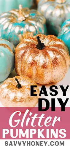 Exceptionnel Sparkly Glitter Pumpkins   EASY No Carve Pumpkin Idea For Halloween