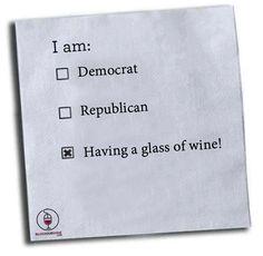 Politics I can vote for... #WineHumor