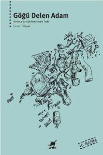 Göğü Delen Adam - Erich Scheurmann   LEVLA'NIN NOT DEFTERİ Great Books, My Books, Books To Read, Book Writer, Coffee And Books, Book Lists, Book Worms, Book Art, Literature