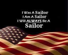 The men in my family were sailors...United States Navy