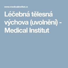 Léčebná tělesná výchova (uvolnění) - Medical Institut