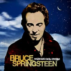 bruce+springsteen | Bruce Springsteen - Working On A Dream - Musik und Videos | CDstarts ...