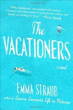The Vacationers: A Novel, http://www.amazon.com/dp/1594631573/ref=cm_sw_r_pi_awdm_5ouLtb1N19NN6