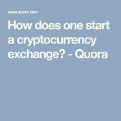cryptocurrency exchange quora