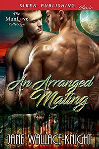 An Arranged Mating (Susan's Review) | Gay Book Reviews