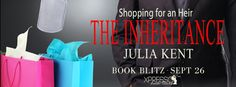 VampyreLady's Cover Reveals, Blog Tours, New Releases & All Things Bookish: Shopping for an Heir Blitz & Giveaway