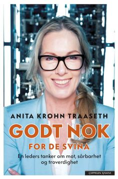 """Godt nok for de svina"" by Anita Krohn Traaseth."