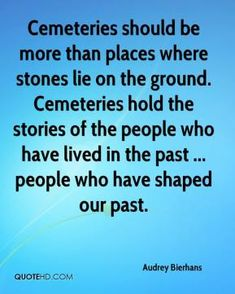 Cemeteries Quotes - Page 1 | QuoteHD