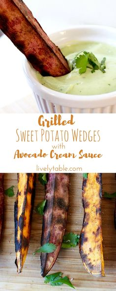 Grilled Sweet Potato Wedges with Avocado Cream Sauce | The perfect healthy side to accompany burgers, grilled chicken and more! (Vegetarian, gluten free) | Via livelytable.com @livelytable