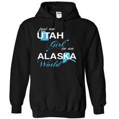 Just An Utah Girl In A Alaska World T-Shirts, Hoodies. SHOPPING NOW ==► https://www.sunfrog.com/Valentines/-28UTJustXanh001-29-Just-An-Utah-Girl-In-A-Alaska-World-Black-Hoodie.html?id=41382