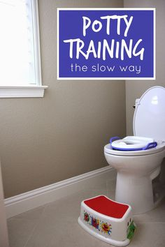 Toddler Approved!: Potty Training The Slow Way