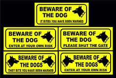 #Beware of the dog / dogs been warned / shut the gate / #enter at own risk #signs,  View more on the LINK: 	http://www.zeppy.io/product/gb/2/151610821664/