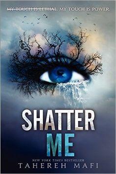 Shatter Me: Amazon.co.uk: Tehereh Mafi: 9780062085504: Books