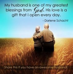 My husband is one of my greatest blessings from God.