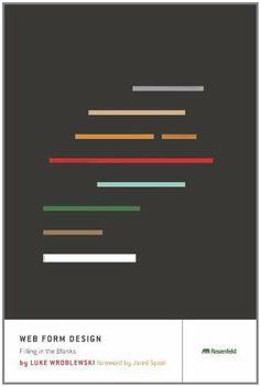 Web Form Design: Filling in the Blanks by Luke Wroblewski, http://www.amazon.com/dp/1933820241/ref=cm_sw_r_pi_dp_RyrKsb0J0TNFK