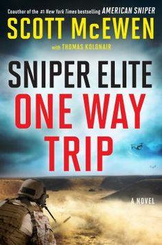 Sniper Elite : one-way trip : a novel - Scott McEwen