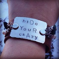 Hand Stamped Tag hide your crazy and act like a lady miranda lambert inspired bracelet on vintage style genuine leather cuff  on Etsy, $41.00
