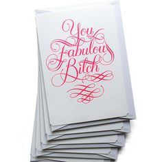 Calligraphuck: Potty-Mouthed Greeting Cards You Fabulous B_tch Set Of 5, $25, now featured on Fab.